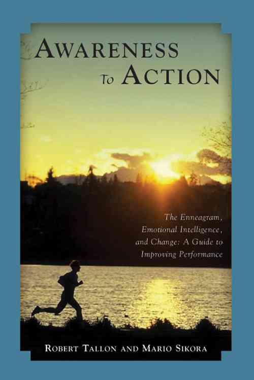 Awareness to Action By Tallon, Robert/ Sikora, Mario
