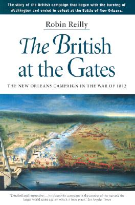 The British at the Gates By Reilly, Robin/ Graves, Donald E. (FRW)